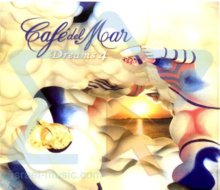 Cafe Del Mar - Dreams 4 by Various