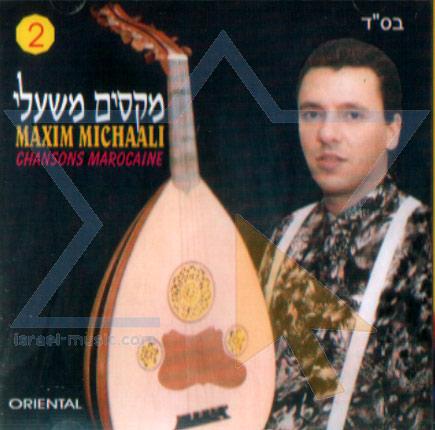 Chansons Marocaine - Part 2 by Maxim Michaali