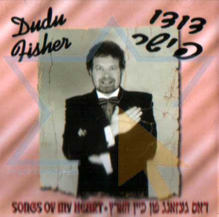 Songs of My Heart by David (Dudu) Fisher