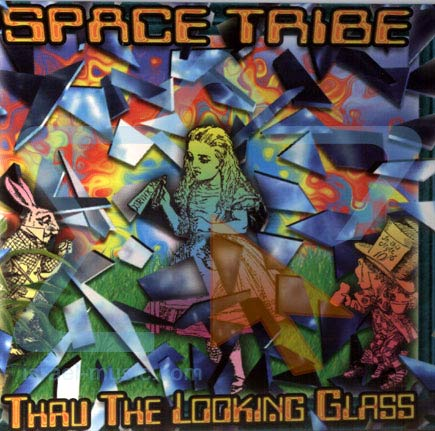 Thru the Looking Glass by Space Tribe