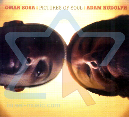 Pictures of Soul by Adam Rudolph