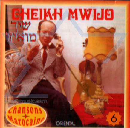 Chansons Marocaine - Part 6 by Cheikh Mwijo