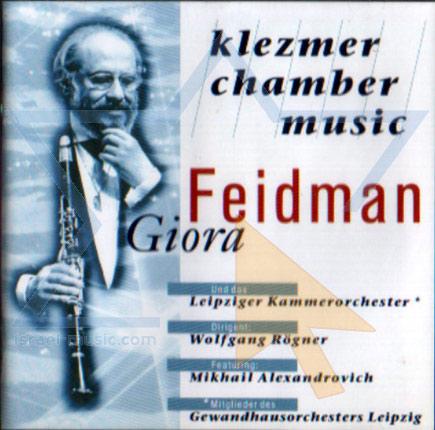 Klezmer Chamber Music Di Giora Feidman