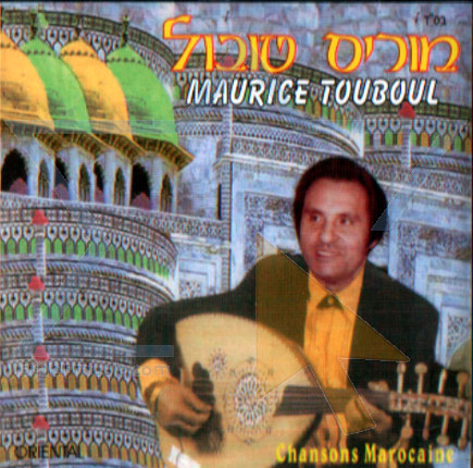 Chansons Marocaine by Maurice Touboul