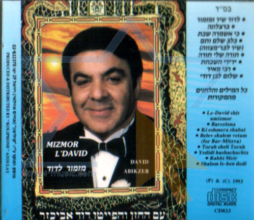 Mizmor L'David by Cantor David Abikzer