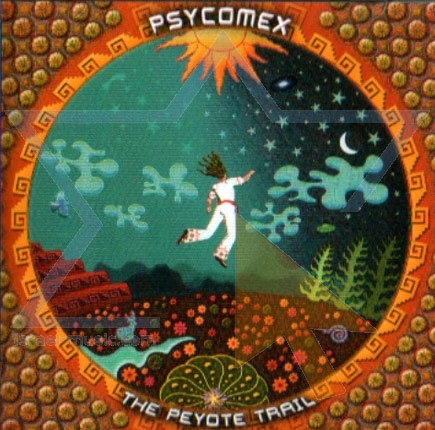 Psycomex - The Peyote Trail by Psycomex