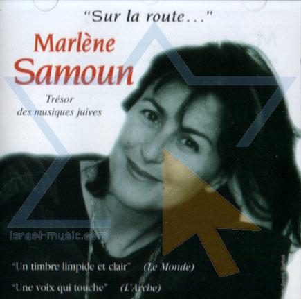 Sur La Route... by Marlene Samoun