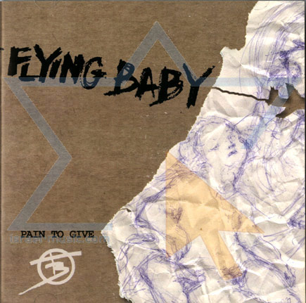 Pain to Give by The Flying Baby