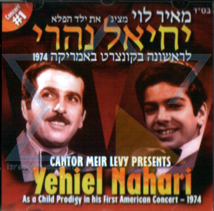 Cantor Meir Levy Presents Yechiel Nahari - Part 1 by Cantor Meir Levy