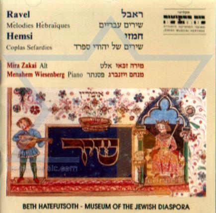 Ravel - Melodies Hebraiques and Hemsi - Coplas Sefaradies by Mira Zakai