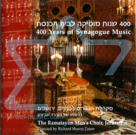 400 Years of Synagogue Music Por The Ramatayim Men's Choir