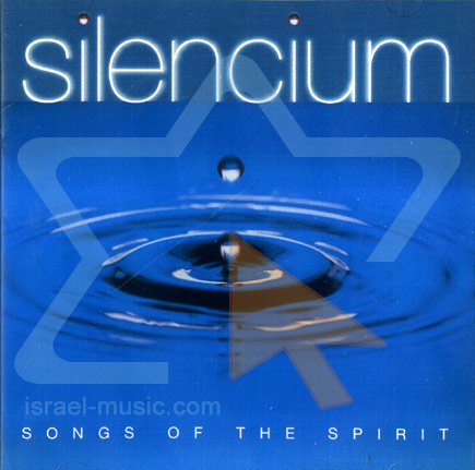 Songs of the Spirit by The Silencium Ansemble