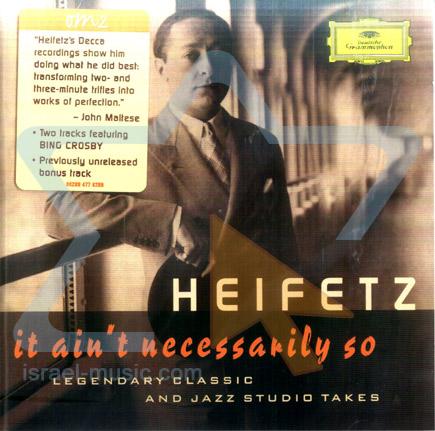It Ain't Necessarily So by Jascha Heifetz