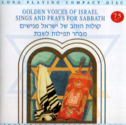 Golden Voices of Israel Sings and Prays for Shabbath Por Various