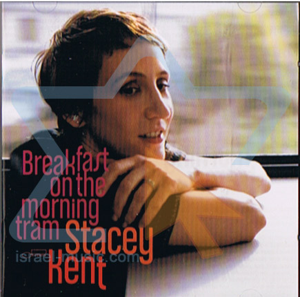Breakfast on the Morning Tram by Stacey Kent