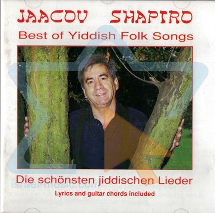 Best of Yiddish Folk Songs Von Yaacov Shapiro
