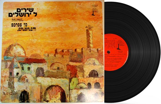 Songs To Jerusalem by Joshua Tenne