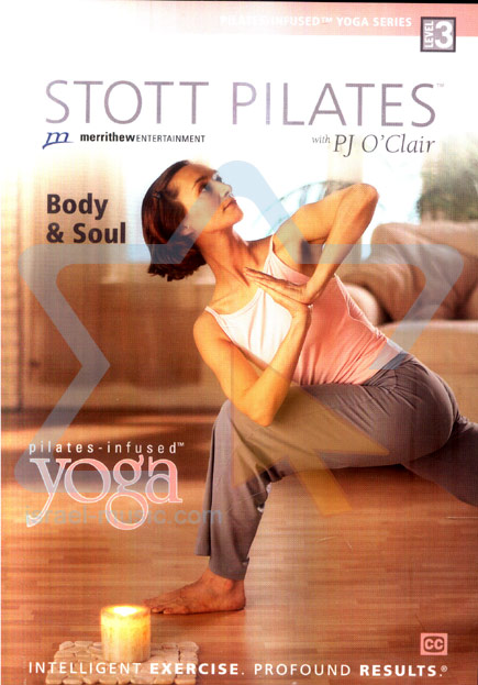 Stott Pilates - Body & Soul by PJ O'Clair