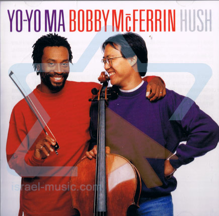 Hush by Yo-Yo Ma & Bobby McFerrin