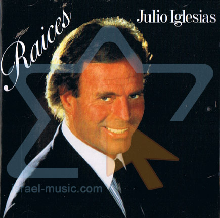 Raices by Julio Iglesias