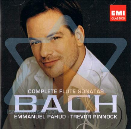 Bach: Complete Flute Sonatas by Emmanuel Pahud