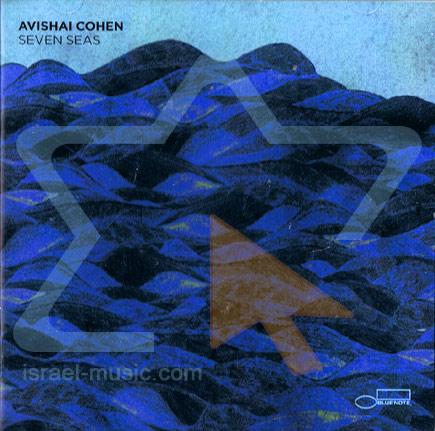 Seven Seas by Avishai Cohen