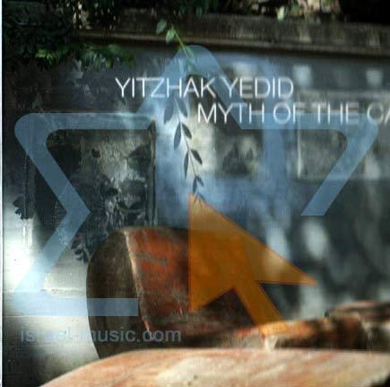 Myth of the Cave by Yitzhak Yedid