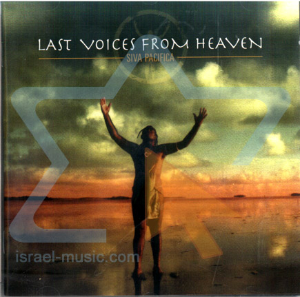 Last Voices from Heaven by Siva Pacifica
