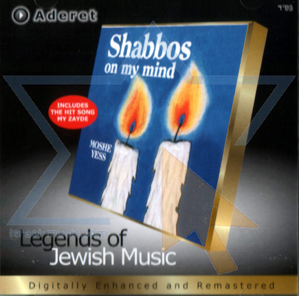 Shabbos on My Mind by Moshe Yess