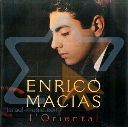 L'Oriental Por Enrico Macias