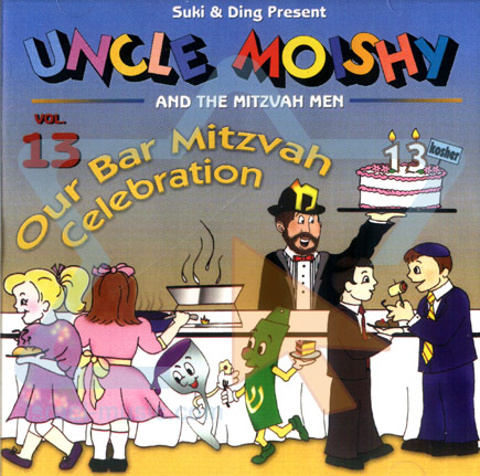 Vol. 13 - Our Bar Mitzvah Celebration Par Uncle Moishy