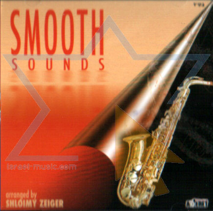 Smooth Sounds by Shloimy Zeiger