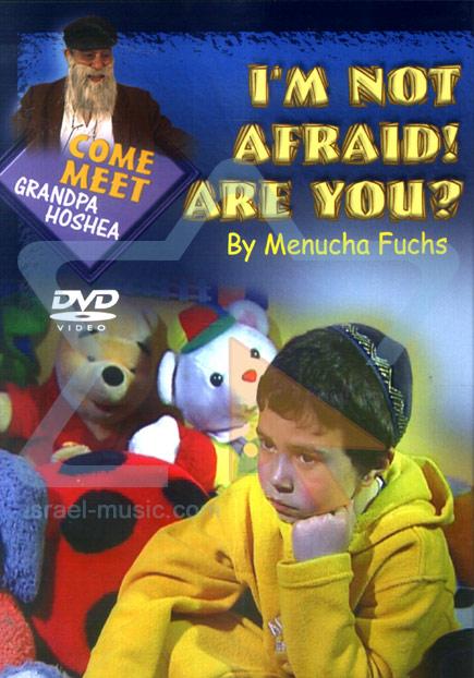 I'm Not Afraid, Are You? - English Version by Menucha Fuchs