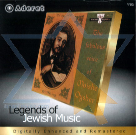 The Fabulous Voice of Moishe Oysher Par Cantor Moishe Oysher