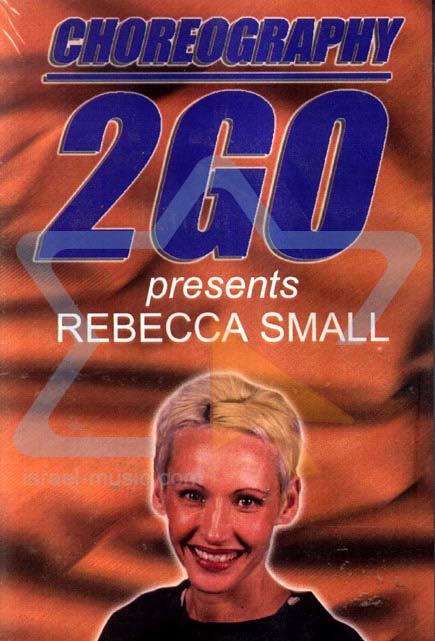 Choreography 2 Go by Rebecca Small
