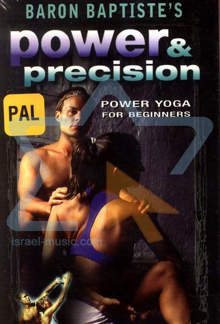 Power and Precision - Power Yoga for Beginners by Baron Baptiste