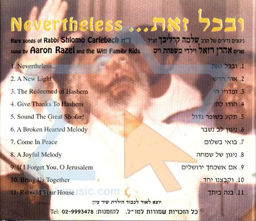 Nevertheless - Shlomo's Chevre by Aharon Razel