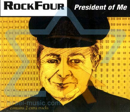 President of Me by Rockfour