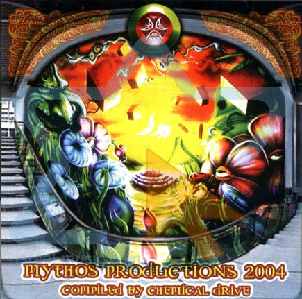 Mythos Productions 2004 - Compiled By Chemical Drive by Various