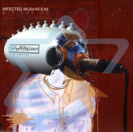 B.P. Empire - CD Single by Infected Mushroom