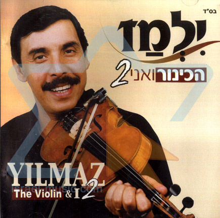 The Violin and I Vol. 2 by Yilmaz