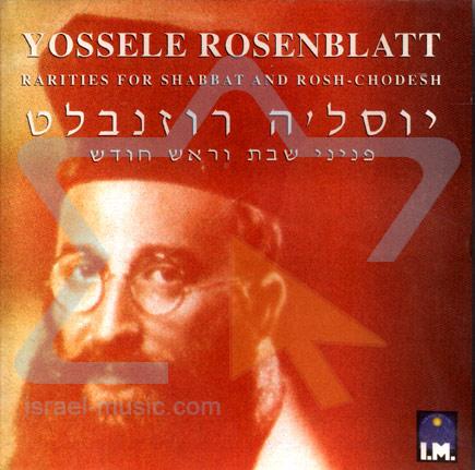 Rarities for Shabbat and Rosh-Chodesh - Cantor Yossele Rosenblatt