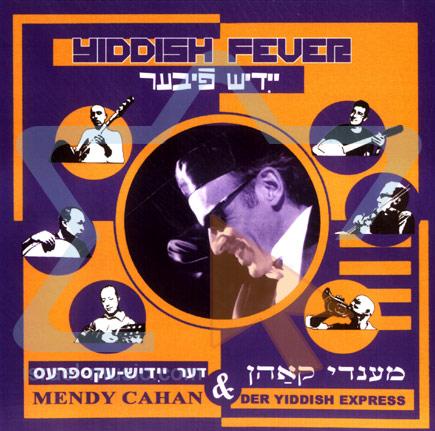 Yiddish Fever by Der Yiddish Express