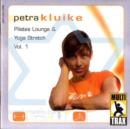 Pilates Lounge and Yoga Stretch Vol. 1 by Petra Kluike