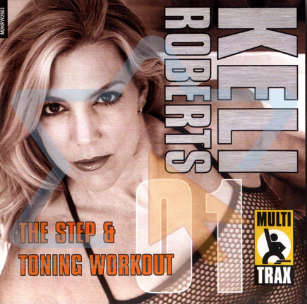 The Step and Toning Workout 01 by Keli Roberts