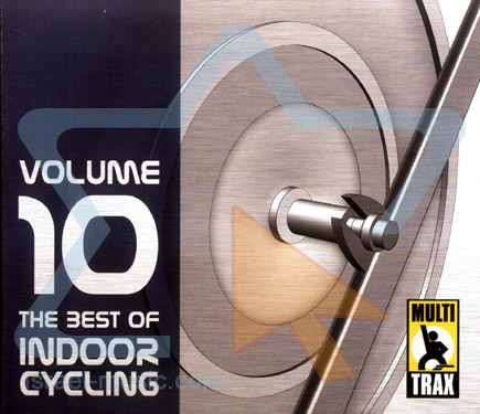 Volume 10 - The Best of Indoor Cycling by Indoor Cycling
