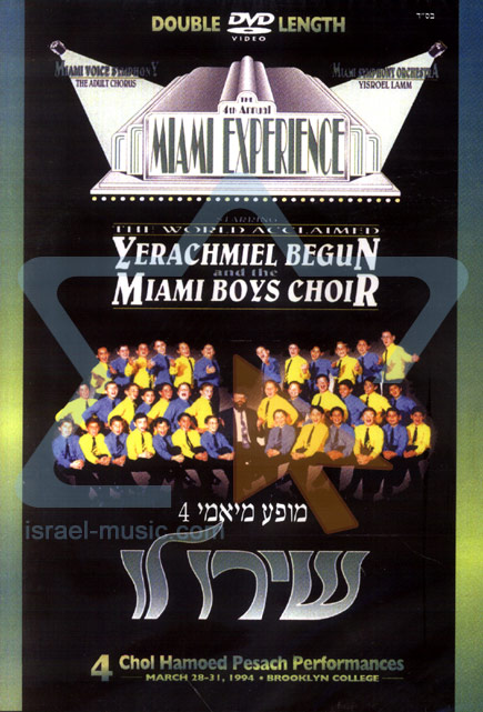 The Fourth Annual Miami Experience Par Yerachmiel Begun and the Miami Boys Choir