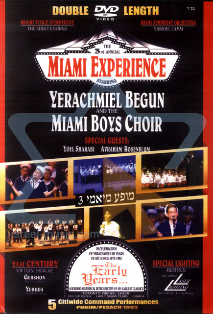 The Third Annual Miami Experience Par Yerachmiel Begun and the Miami Boys Choir