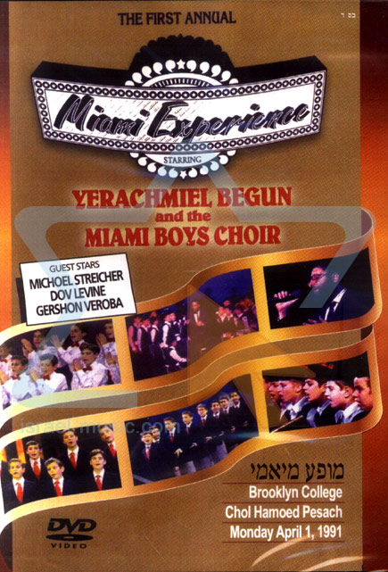 The First Annual Miami Experience Par Yerachmiel Begun and the Miami Boys Choir