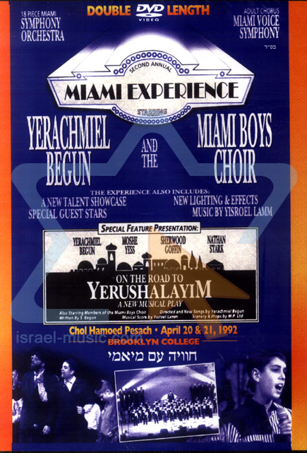 The Second Annual Miami Experience - On the Road to Yerushalayim Par Yerachmiel Begun and the Miami Boys Choir